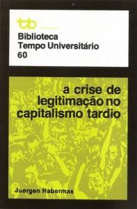 A Crise de legitimação no capitalismo tardio